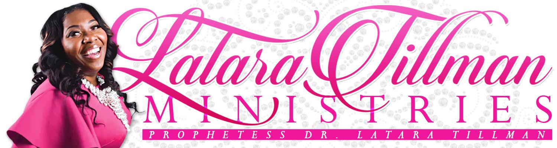 Prophetess LaTara Tillman Ministries Logo